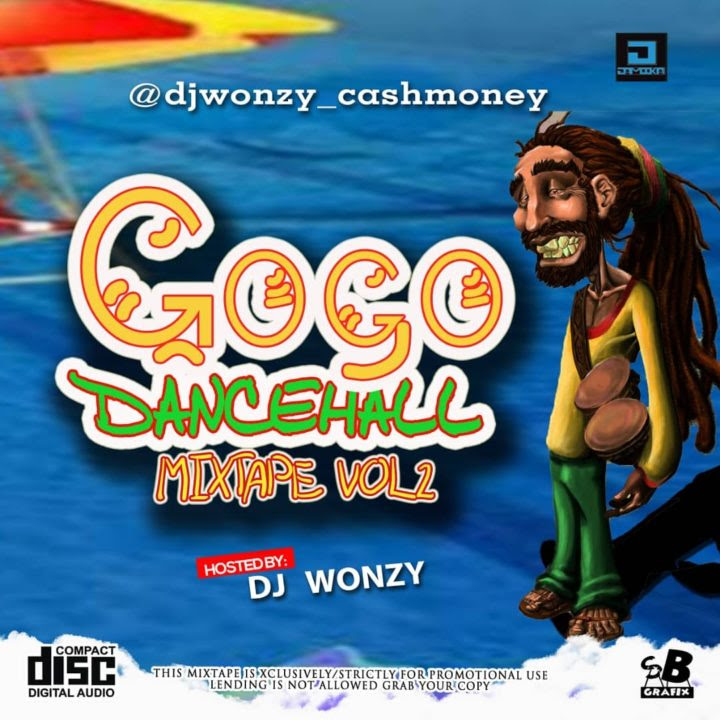 DOWNLOAD MiXTAPE: Dj Wonzy – Gogo Dancehall Mix Vol  2