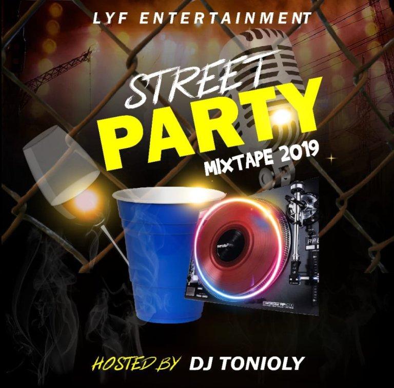 DOWNLOAD MIXTAPE: DJ Tonioly – Street Party Mix 2019